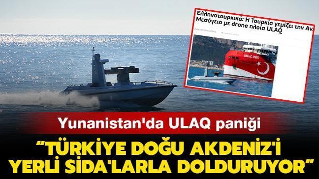 """Yunanistan'da ULAQ paniği: """"Türkiye Doğu Akdeniz'i yerli SİDA'larla dolduruyor"""""""