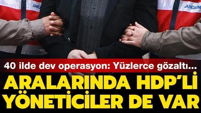 40 ilde PKK/KCK operasyonu: Aralarında HDP'lilerin de bulunduğu 718 kişi gözaltına alındı