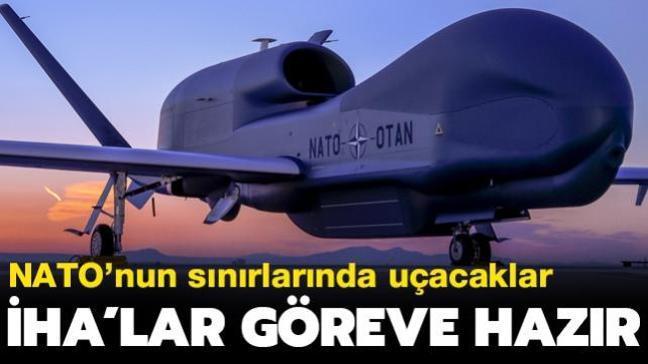 NATO'nun sınırlarında uçacaklar... İHA'lar göreve hazır