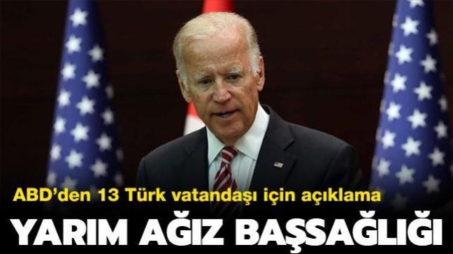PKK'ya silah desteğini sürdüren ABD'den şehit edilen 13 Türk vatandaşı için başsağlığı açıklaması