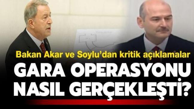 """Bakan Akar ve Soylu'dan kritik açıklamalar: Gara'da Pençe Kartal-2 Harekâtı nasıl gerçekleşti"""""""