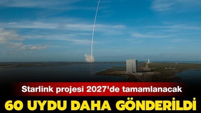 Starlink projesi 2027'de tamamlanacak: 60 uydu daha gönderildi