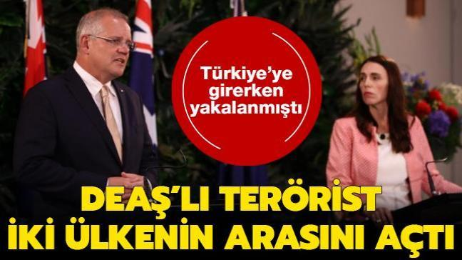 Türkiye'ye girerken yakalanan DEAŞ'lı terörist, Yeni Zelanda ile Avustralya'nın arasını açtı