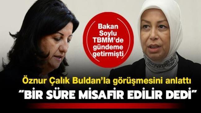 Bakan Soylu TBMM'de gündeme getirmişti: AK Partili Çalık, Pervin Buldan'la o görüşmeyi anlattı