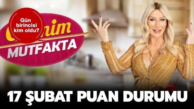 """Gelinim Mutfakta 17 Şubat puan durumu: Gelinim Mutfakta dün gün birincisi kim seçildi"""""""