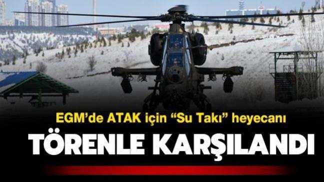 EGM envanterine dahil olan ATAK helikopteri düzenlenen törenle karşılandı
