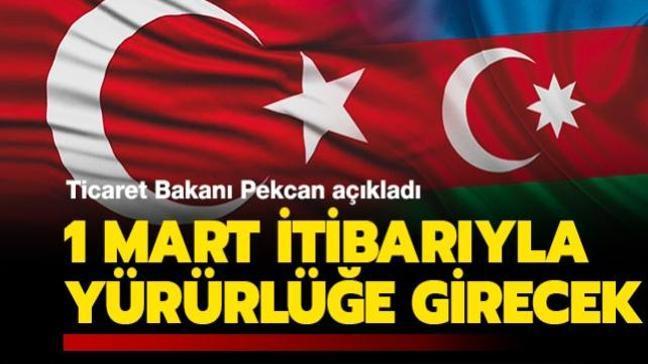 """Ticaret Bakanı Pekcan'dan Azerbaycan ile Tercihli Ticaret Anlaşması açıklaması: """"1 Mart itibarıyla yürürlüğe girecek"""""""