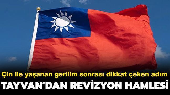 Çin ile yaşanan gerilim sonrası dikkat çeken adım... Tayvan'dan revizyon hamlesi