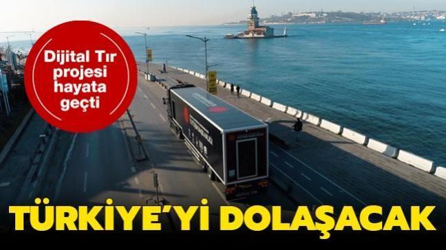Dijital Tır projesi hayata geçti: Türkiye'yi dolaşacak