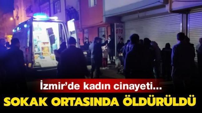 İzmir'de bir kadın sokak ortasında bıçaklanarak öldürüldü
