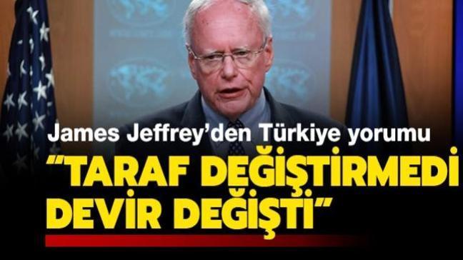 ABD eski Suriye temsilcisi James Jeffrey: Türkiye taraf değiştirmedi, devir değişti