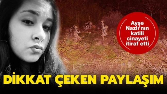 Ayşe Nazlı'nın battaniyeye sarılı cesedi bulunmuştu: Cinayeti itiraf etti