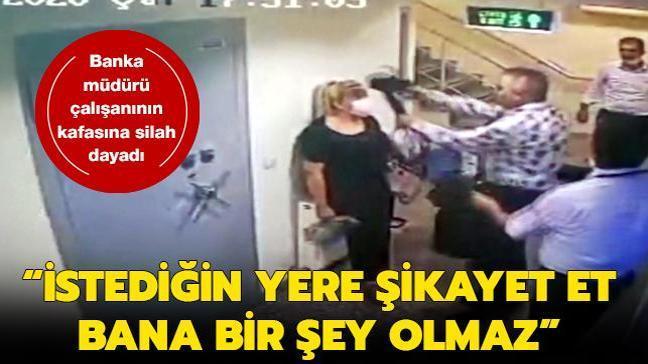 Çalışanı olduğu bankanın müdürü kadının kafasına silah dayadı