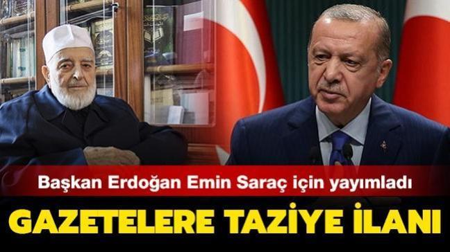 Başkan Erdoğan M. Emin Saraç için  gazetelerde taziye ilanı yayımladı