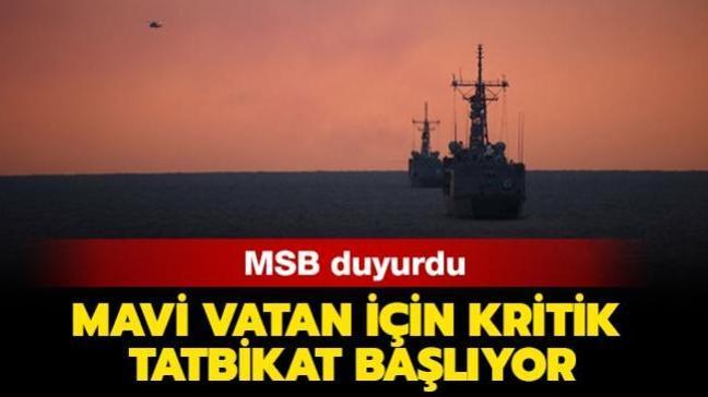 """MSB duyurdu: """"Mavi Vatan-2021 25 Şubat'ta başlıyor"""""""