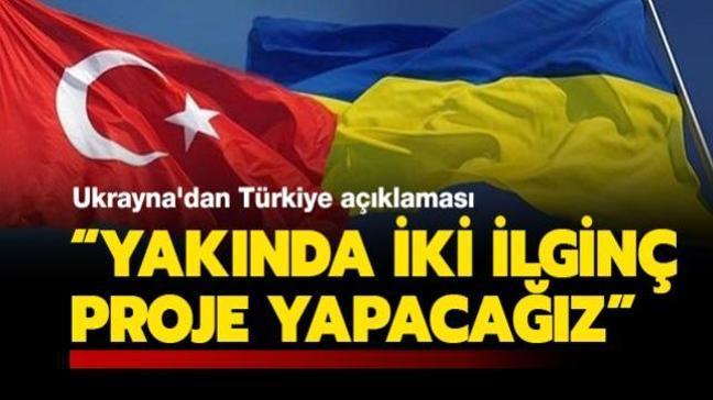 """Ukrayna: """"Türkiye ile yakında iki ilginç proje yapacağız"""""""