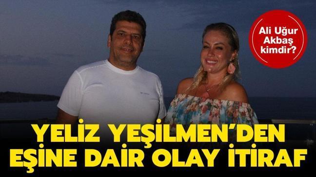 """Yeliz Yeşilmen'in eşi Ali Uğur Akbaş kaç yaşında, nereli ve ne iş yapıyor"""" Yeliz Yeşilmen kaç yaşında"""""""