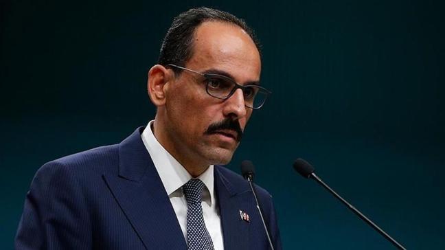 Cumhurbaşkanlığı Sözcüsü Kalın'dan AB Komisyonu Sözcüsü Stano'nun Türkiye hakkındaki açıklamalarına sert tepki