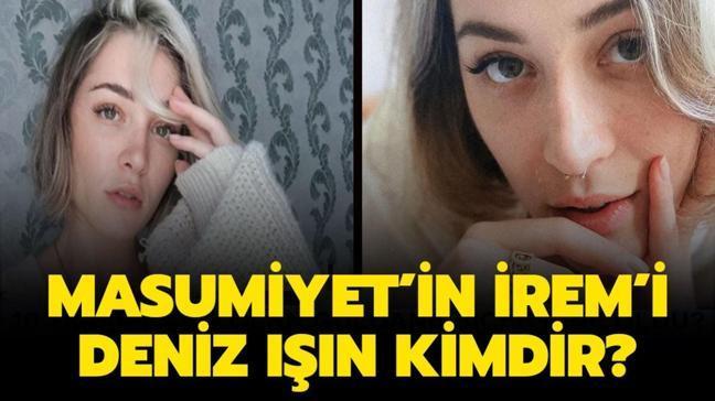 """Masumiyet'in İrem'i Deniz Işın kimdir"""" Deniz Işın nereli, kaç yaşında"""""""