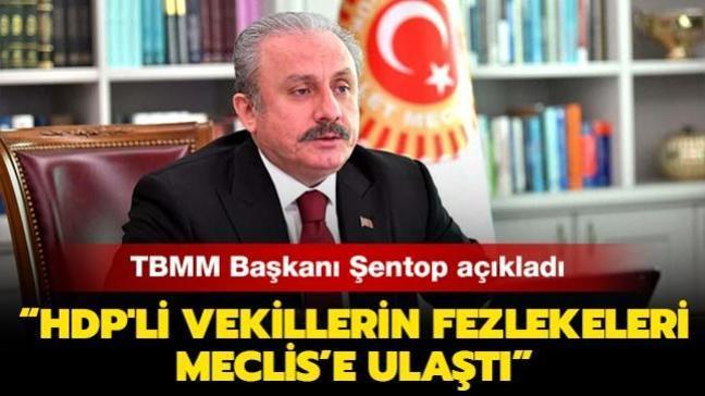 "TBMM Başkanı Şentop: ""Dün akşam 33 fezleke Meclis'e ulaştı"""