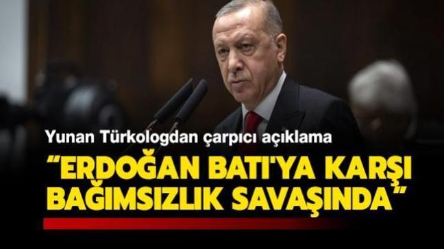 Yunan Türkolog Ordinaryüs Profesör Dimitris Kitsikis: Erdoğan Batı'ya karşı bağımsızlık savaşında