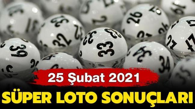 Süper Loto sonuçları 25 Şubat 2021