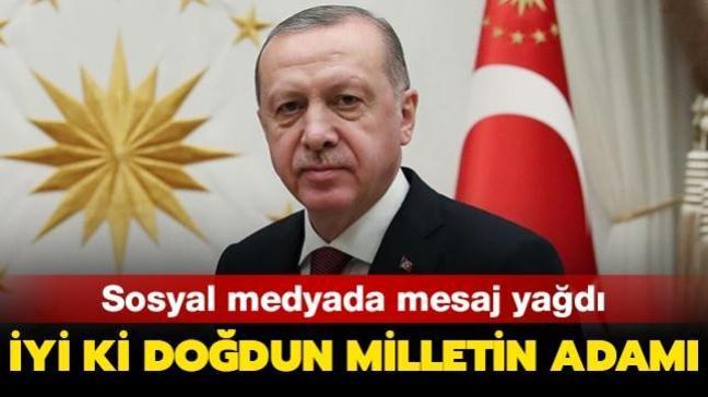 Başkan Erdoğan'ın doğum gününü sosyal medyadan on binlerce kişi kutladı