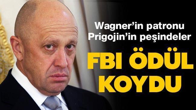 FBI ödül koydu... Wagner'in patronu Prigojin'in peşindeler