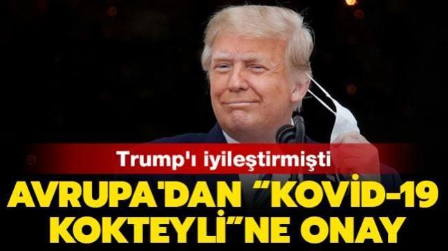 """Trump'ı iyileştirmişti: Avrupa'dan """"Kovid-19 kokteyli""""ne onay"""