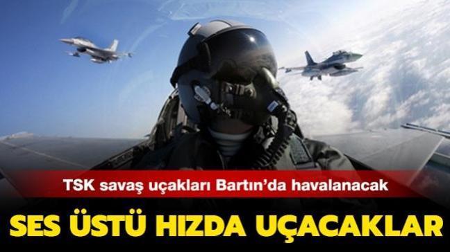 TSK'ya ait savaş uçakları Bartın'da test uçuşu yapacak