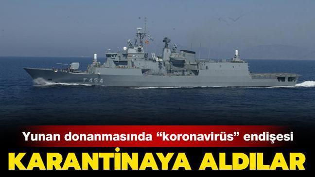 """Yunan donanmasında """"koronavirüs"""" endişesi: Psara fırkateyni personeli pozitif çıktı"""