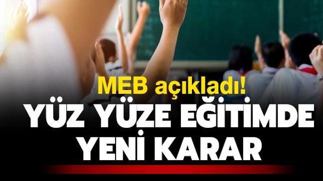 MEB açıkladı! 81 ilde yüz yüze eğitim 2 Mart'ta başlayacak