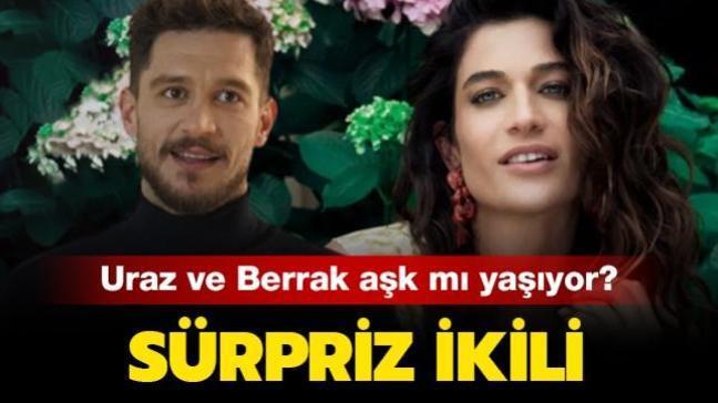 """Sürpriz ikili! Berrak Tüzünataç ile Uraz Kaygılaroğlu aşk mı yaşıyor"""""""
