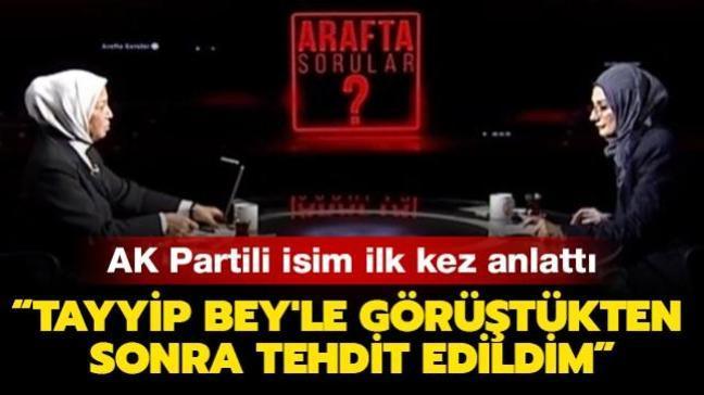 AK Partili Çalık ilk kez açıkladı:  Tayyip Bey'le görüştükten sonra 2 DYP'li vekil tarafından tehdit edildim