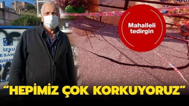 """İzmir'de bir mahalle tedirgin! """"Hepimiz çok korkuyoruz"""""""