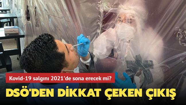 """Kovid-19 salgını 2021'de sona erecek mi"""" DSÖ'den dikkat çeken çıkış"""