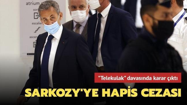 Son dakika haberi: Eski Fransa Cumhurbaşkanı Sarkozy hakkında hapis kararı