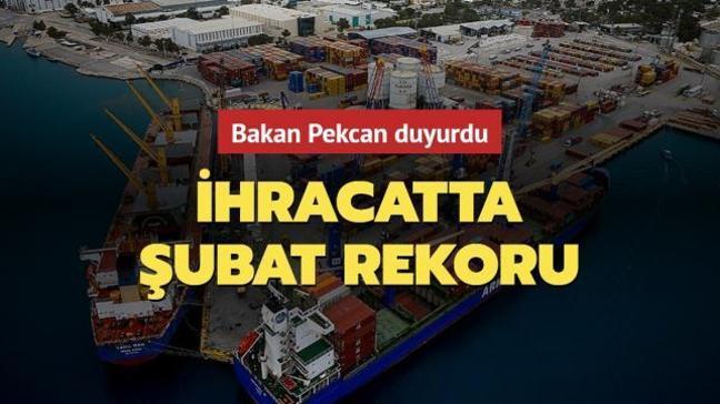 """Son dakika... Bakan Pekcan'dan şubat ayı ihracatı açıklaması: """"Tüm zamanların en yüksek rakamı"""""""