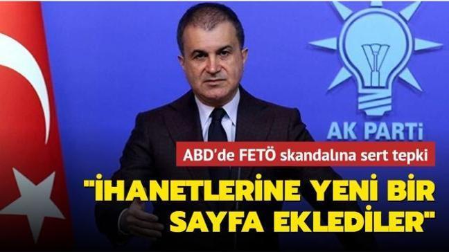 """ABD'de FETÖ'nün """"Stop Erdoğan"""" skandalına AK Parti'den sert tepki: """"İhanetlerine yeni bir sayfa ekledi"""""""