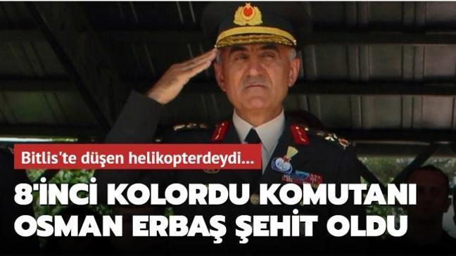 Bitlis'te düşen helikopterde 8'inci Kolordu Komutanı Korgeneral Osman Erbaş şehit oldu