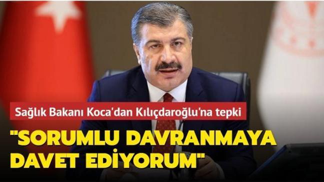 Sağlık Bakanı Koca'dan Kılıçdaroğlu'na tepki