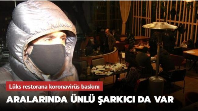 Nişantaşı'nda lüks restorana koronavirüs baskını! Yaşar İpek'in de olduğu 100 kişiye para cezası uygulandı