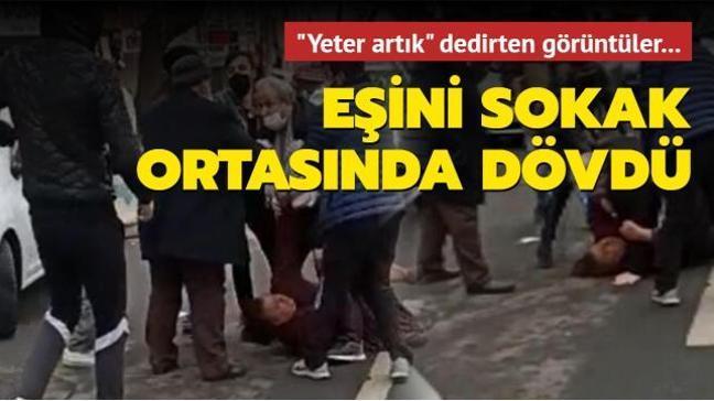 Samsun'dan sonra Ankara... Eşini sokak ortasında dövdü