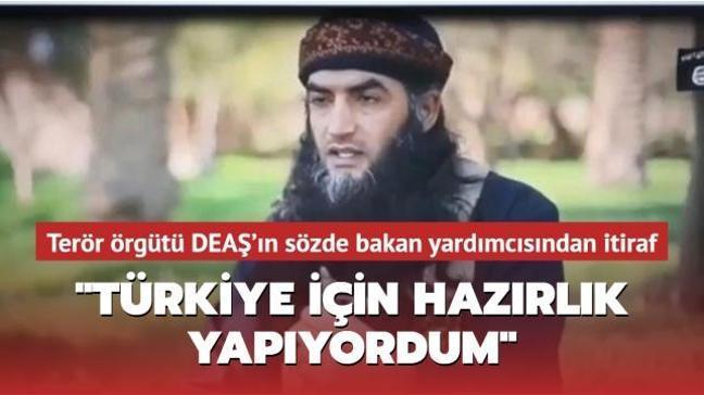 """Terör örgütü DEAŞ'ın yakalanan sözde Eğitim Bakanı Yardımcısı itiraf etti! """"Türkiye için hazırlık yapıyordum"""""""