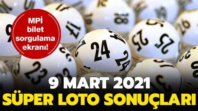 MPİ Süper Loto sonuçları 9 Mart 2021 açıklandı