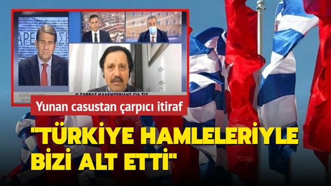 """Yunan casustan çarpıcı itiraf: """"Türkiye hamleleriyle bizi alt etti"""""""