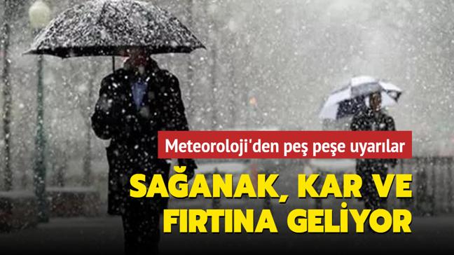 Meteoroloji'den son dakika uyarısı: Sağanak, kar ve fırtına geliyor