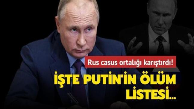 Rus casustan çarpıcı iddia:  Putin'in elinde yeni bir ölüm listesi var