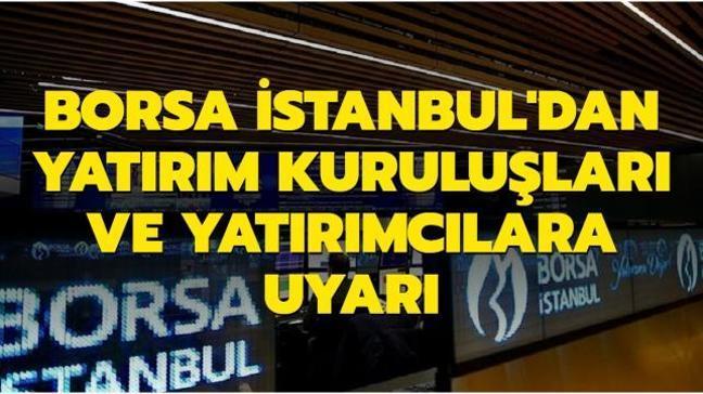 Son dakika haberi: Borsa İstanbul'dan uyarı:  Her türlü tedbir alınacak