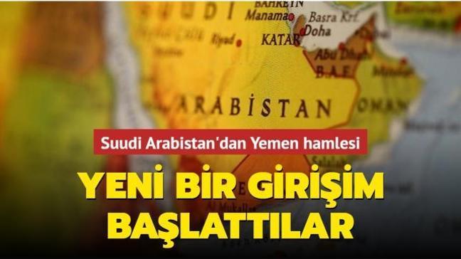 Suudi Arabistan'dan Yemen hamlesi: Yeni bir girişim başlattılar